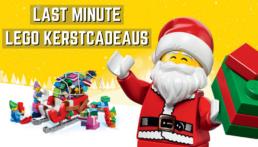 LAST MINUTE LEGO KERSTCADEAUS