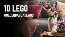 Top 10 LEGO Sets voor Moederdag