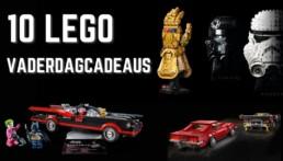 10 LEGO Vaderdagcadeaus