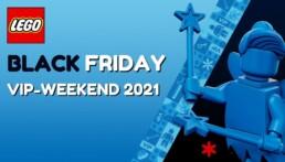 LEGO Black Friday VIP-Weekend 2021